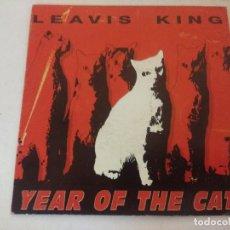 Discos de vinilo: SINGLE/LEAVIS KING/YEAR OG THE CAT.. Lote 287853423