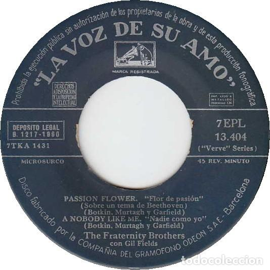 Discos de vinilo: The Fraternity Brothers / The Wilder Brothers - Passion Flower - La Voz De Su Amo 7EPL 13.404 -1960 - Foto 3 - 287853433