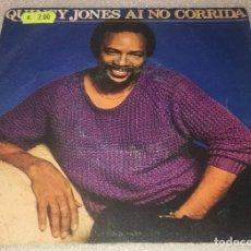 Discos de vinilo: SINGLE QUINCY JONES - AI NO CORRIDA - THERE'S A TRAIN LEAVIN' - AM AMS9120 - PEDIDO MINIMO 7€. Lote 287853583