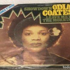 Discos de vinilo: SINGLE ODIA COATES - SHOWDOWN - LEAVE ME IN THE MORNING - UA 13980A - PEDIDO MINIMO 7€. Lote 287855508