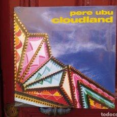 Discos de vinilo: PERE UBU–CLOUDLAND . LP VINILO PRECINTADO.. Lote 287857918