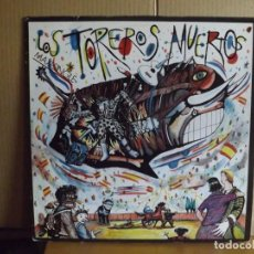 Discos de vinilo: LOS TOREROS MUERTOS ---- YO NO ME LLAMO JAVIER. Lote 287860008