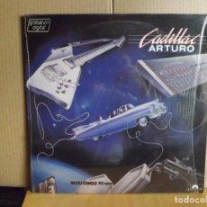 Discos de vinilo: CADILLAC ---- ARTURO - MAXI SINGLE. Lote 287861023