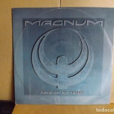 Discos de vinilo: MAGNUM ---- DAYS OF NO TRUST - MAXI SINGLE. Lote 287863303