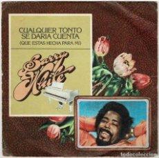 Discos de vinilo: BARRY WHITE - CUALQUIER TONTO SE DARÍA CUENTA / TU ERES LA QUE NECESITO. SINGLE. Lote 287866093