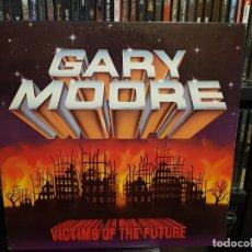 Discos de vinilo: GARY MOORE - VICTIMS OF THE FUTURE. Lote 287881813