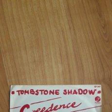 Discos de vinilo: TOMBSTONE SHADOW. CREEDENCE CLEARWATER REVIVAL. Lote 287889918