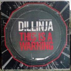Discos de vinilo: DILLINJA – THIS IS A WARNING / SUPER DJ UK 2003 DRUM N BASS. Lote 287895483