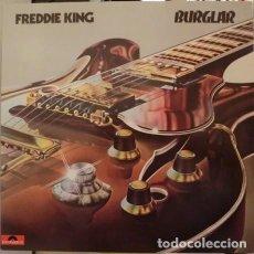 Discos de vinilo: FREDDIE KING – BURGLAR -LP-. Lote 287899233