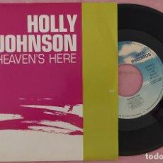 """Discos de vinilo: 7"""" HOLLY JOHNSON - HEAVEN'S HERE - MCA 1.155 - SPAIN PRESS - PROMO (EX/EX). Lote 287902248"""