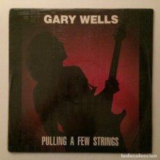 Discos de vinilo: GARY WELLS – PULLING A FEW STRINGS, USA 1987 EQUINOX RECORDS. Lote 287903978