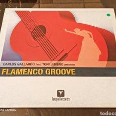 "Discos de vinilo: CARLOS GALLARDO FEAT TONI JIMENO - FLAMENCO GROOVE (12""). Lote 287906903"