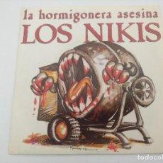 Discos de vinilo: LOS NIKIS/LA HORMIGONERA ASESINA/SINGLE.. Lote 287909648