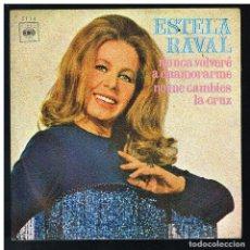 Discos de vinilo: ESTELA RAVAL - NUNCA VOLVERE A ENAMORARME / NO ME CAMBIES LA CRUZ - SINGLE 1975 - SOLO FUNDA. Lote 287911573