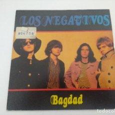 Discos de vinilo: SINGLE/LOS NEGATIVOS/BAGDAD.. Lote 287912308