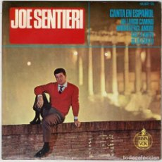 Discos de vinilo: JOE SENTIERI - UN LARGO CAMINO. ARRIVEDERCI, AMORE. CAE LA NIEVE. SI, ES CIERTO . EP. Lote 287913378