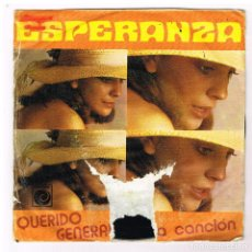 Discos de vinilo: ESPERANZA - QUERIDO GENERAL / UNA CANCIÓN - SINGLE 1974 - PROMO. Lote 287913528