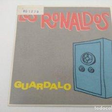 Discos de vinilo: SINGLE/LOS RONALDOS/GUARDALO.. Lote 287914923