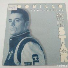Discos de vinilo: SINGLE/LOQUILLO Y LOS TROGLODITAS/ROCK AND ROLL STAR.. Lote 287916868
