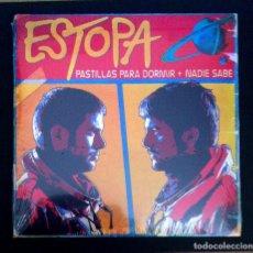Discos de vinilo: ESTOPA - PASTILLAS PARA DORMIR / NADIE SABE - SINGLE 2015 - SONY (NUEVO / PRECINTADO). Lote 287919178