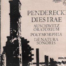 Discos de vinilo: PENDERECKI DIESIRAE - AUSCHWITZ ORATORIUM - POLYMORPHIA / LP PHILIPS 1968 / BUEN ESTADO RF-10294. Lote 287921288