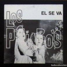 Discos de vinilo: LOS PAJAROS - EL SE VA . SINGLE PROMOCIONAL 1990 - FUNNY. Lote 287922868
