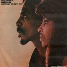 Discos de vinilo: IKE & TINA TURNER - WORKIN' TOGETHER / LP HISPAVOX DE 1971 / MUY BUEN ESTADO RF-10307. Lote 287924068