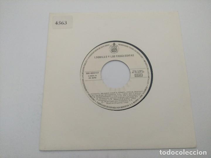 SINGLE/LOQUILLO Y LOS TROGLODITAS/TODO EL MUNDO AMA A ISABEL/PROMOCIONAL. (Música - Discos - Singles Vinilo - Grupos Españoles de los 70 y 80)