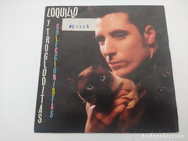 SINGLE/LOQUILLO Y LOS TROGLODITAS/COLECCIONISTAS. (Música - Discos - Singles Vinilo - Grupos Españoles de los 70 y 80)