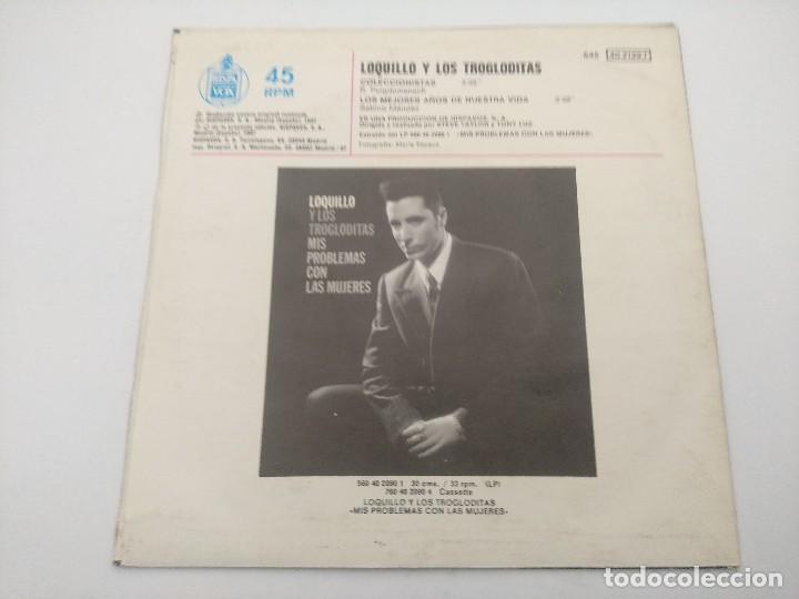 Discos de vinilo: SINGLE/LOQUILLO Y LOS TROGLODITAS/COLECCIONISTAS. - Foto 3 - 287925393
