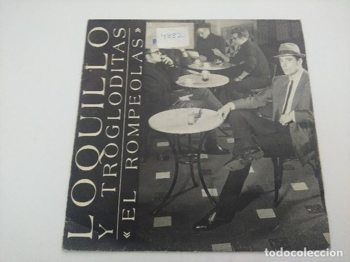 SINGLE/LOQUILLO Y LOS TROGLODITAS/EL ROMPEOLAS. (Música - Discos - Singles Vinilo - Grupos Españoles de los 70 y 80)