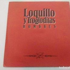 Discos de vinilo: SINGLE/LOQUILLO Y LOS TROGLODITAS/HOMBRES.. Lote 287926588