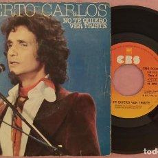 """Discos de vinilo: 7"""" ROBERTO CARLOS - NO TE QUIERO VER TRISTE - CBS 5036 - SPAIN PRESS (VG+/VG++). Lote 287927568"""