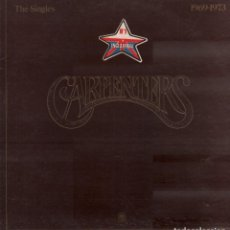 Discos de vinilo: THE CARPENTERS - THE SINGLES 1969-1973 / LP AM 1973. EDICION ESPAÑOLA. DOBLE PORTADA RF-10315. Lote 287928838