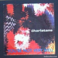 Discos de vinilo: THE CHARLATANS - YOU'RE NOT VERY WELL - SINGLE PROMO ESPAÑOL 1991 - VICTORIA. Lote 287928968