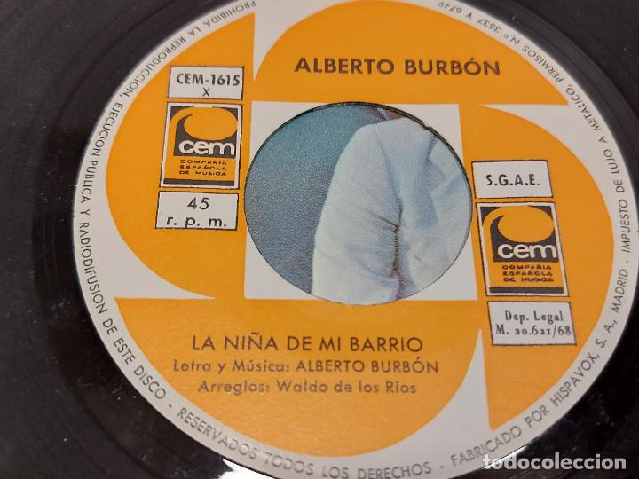 Discos de vinilo: ALBERTO BURBÓN / LA NIÑA DE MI BARRIO / UN DOMINGO EN MIS CALLES / SINGLE-CEM-1968 / MBC. ***/*** - Foto 3 - 287931673