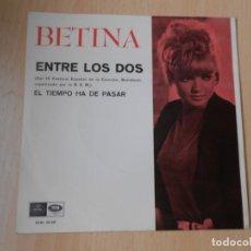 Discos de vinilo: BETINA - FESTIVAL DE BENIDORM -, SG, ENTRE LOS DOS + 1, AÑO 1967. Lote 287934678