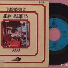 """Discos de vinilo: 7"""" JEAN JACQUES - MAMA - DISC'AZ H 449 - SPAIN PRESS - EUROVISION 69 (VG+/VG+). Lote 287935698"""