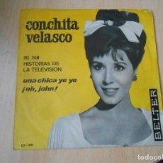 Discos de vinilo: CONCHITA VELASCO - DEL FILM HISTORIAS DE LA TELEVISION -, SG, UNA CHICA YE YE + 1, AÑO 1965. Lote 287935838