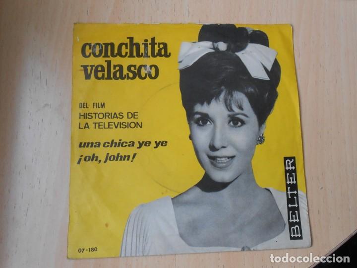 Discos de vinilo: CONCHITA VELASCO - del Film HISTORIAS DE LA TELEVISION -, SG, UNA CHICA YE YE + 1, AÑO 1965 - Foto 2 - 287935838