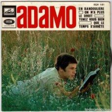 Discos de vinilo: ADAMO - EN BANDOULIERE. ON N'A PLUS LE DROIT. QUE LE TEMPS S'ARRETE. TENEZ VOUS BIEN . EP. Lote 287937348