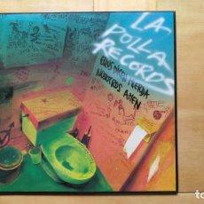 Discos de vinilo: LA POLLA RECORDS – ELLOS DICEN MIERDA, NOSOTROS AMEN. Lote 287938893