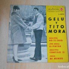 Discos de vinilo: GELU Y TITO MORA, EP, NO TE CREO + 3, AÑO 1964. Lote 287940533