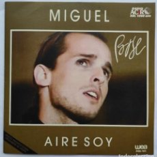 Discos de vinilo: MIGUEL BOSE - AIRE SOY - RARO SINGLE PROMOCIONAL SUDAMERICA. Lote 287945523