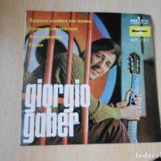 Discos de vinilo: GIORGIO GABER, EP, EPPURE SEMBRA UN UOMO + 3, AÑO 1968 PROMO. Lote 287974573