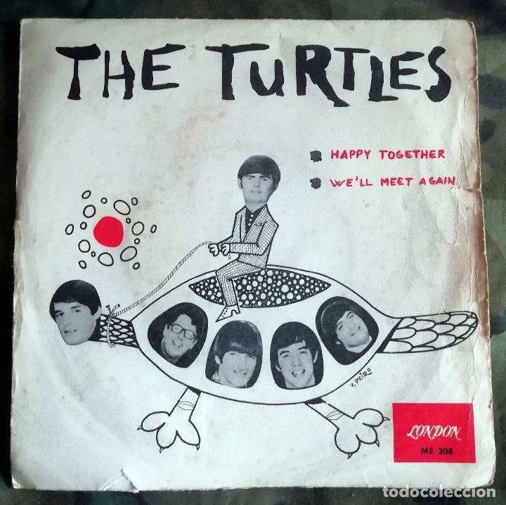 THE TURTLES – HAPPY TOGETHER / WE'LL MEET AGAIN SPAIN 1967 (Música - Discos - Singles Vinilo - Pop - Rock Internacional de los 50 y 60)