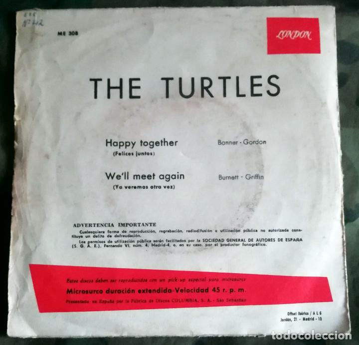 Discos de vinilo: The Turtles – Happy Together / Well Meet Again Spain 1967 - Foto 2 - 287975053