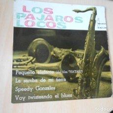 Discos de vinilo: PAJAROS LOCOS, LOS, EP, PEQUEÑO ELEFANTE + 3, AÑO 1963. Lote 287976628