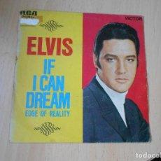 Discos de vinilo: ELVIS PRESLEY, SG, IF I CAN DREAM + 1, AÑO 1968. Lote 287978248