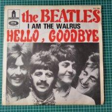 Discos de vinilo: THE BEATLES. I AM THE WALRUS. HELLO GOODBYE.ODEON.EMI.. Lote 287978943